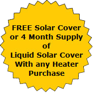 Button offering free solar cover or 4-month supply of liquid solar cover with any heater purchase